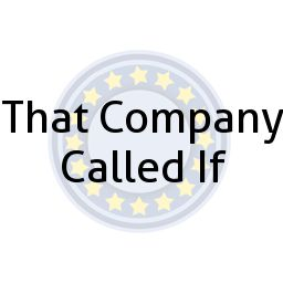 That Company Called If